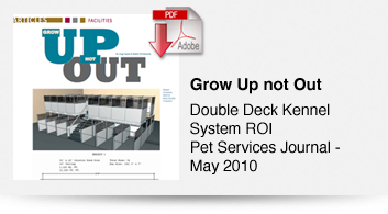 Grow Up not Out - Double Deck Kennel System ROI
