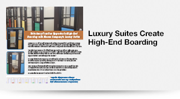 Luxury Suites Create High-End Boarding