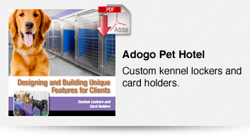 Adogo Pet Hotel - Custom Kennel Lockers and Card holders