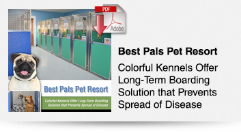 Best Pals Pet Resort, Colorful Kennels Offer Long-Term Boarding Solution that Prevents Spread of Disease