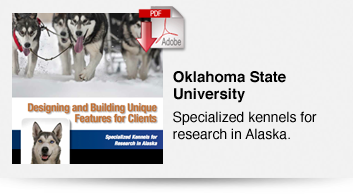 Oklahoma State University - Specialized Kennels for Research in Alaska